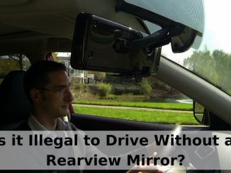 Is it Illegal to Drive Without a Rear View Mirror