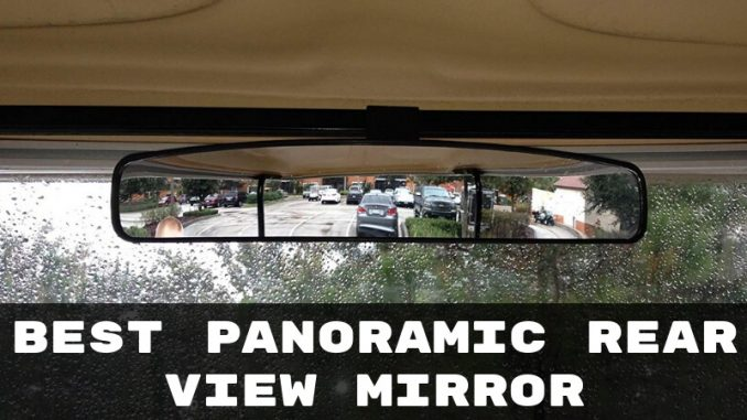 Best Panoramic Rear View Mirror