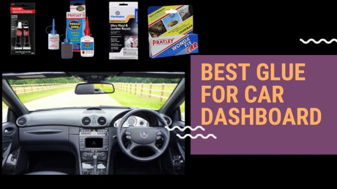 Best Glue for Car Dashboard