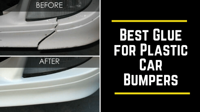 Best Glue for Plastic Car Bumpers