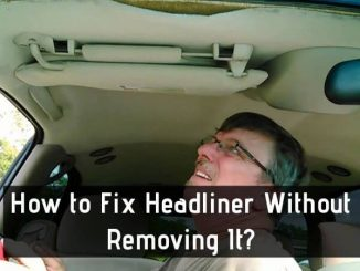 How to Fix Headliner Without Removing It