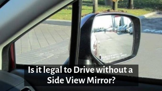 drive without a side view mirror