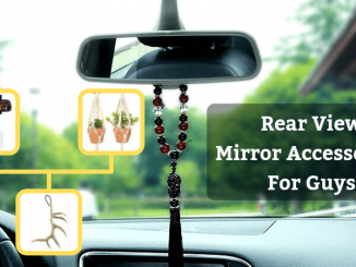 Rear View Mirror Accessories For Guys