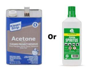 Acetone or Spirits
