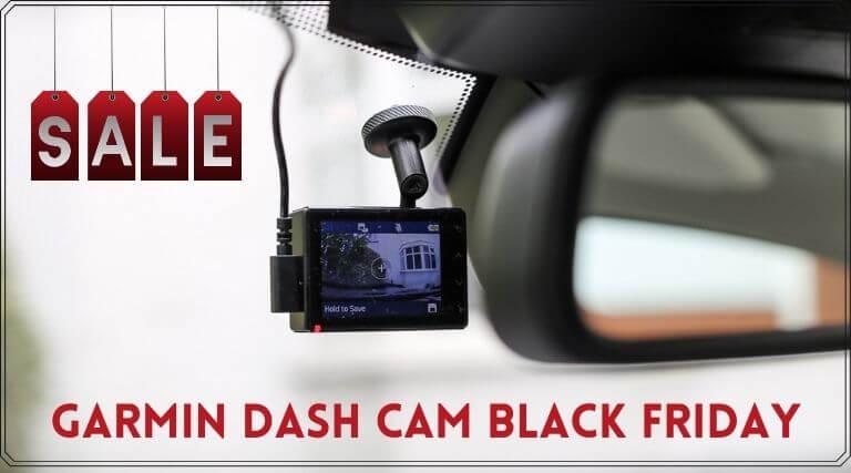 Garmin Dash Cam Black Friday